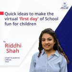 Quick ideas to make the virtual 'first day' of School fun for children